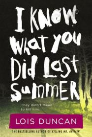 I-Know-What-You-Did-Last-Summer-Duncan-Lois-9780316098991